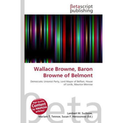 Wallace Browne, Baron Browne of Belmont