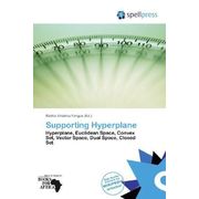 Supporting Hyperplane - Hyperplane, Euclidean Space, Convex Set, Vector Space, Dual Space, Closed Set