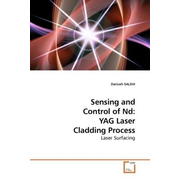Sensing and Control of Nd: YAG Laser Cladding Process - Laser Surfacing