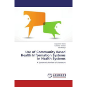 Use of Community Based Health Information Systems in Health Systems - A Systematic Review of Literature
