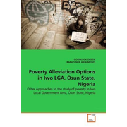 Poverty Alleviation Options in Iwo LGA, Osun State, Nigeria - Other Approaches to the study of poverty in Iwo Local Government Area, Osun State, Nigeria
