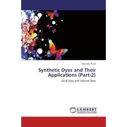 Synthetic Dyes and Their Applications (Part-2) - Acid Dyes and Solvent Dyes