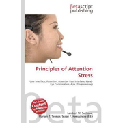 Principles of Attention Stress