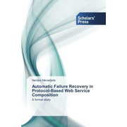 Automatic Failure Recovery in Protocol-Based Web Service Composition - A formal study