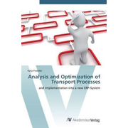 Analysis and Optimization of Transport Processes - and Implementation into a new ERP-System