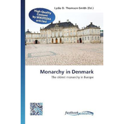 Monarchy in Denmark - The oldest monarchy in Europe