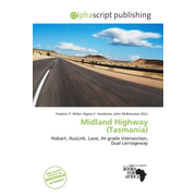 Midland Highway (Tasmania) - Hobart, AusLink, Lane, At-grade intersection, Dual carriageway