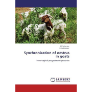 Synchronization of oestrus in goats - Intra-vaginal progesterone pessaries