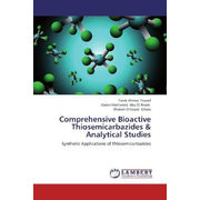 Comprehensive Bioactive Thiosemicarbazides & Analytical Studies - Synthetic Applications of Thiosemicarbazides