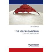 THE JONES POLYNOMIAL - A Recurrence Relation Approach