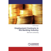 Employment Contracts in the Banking Industry - Short-term contracting