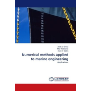 Numerical methods applied to marine engineering - Applications