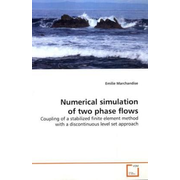 Numerical simulation of two phase flows - Coupling of a stabilized finite element method with a discontinuous level set approach