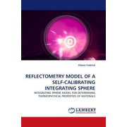 REFLECTOMETRY MODEL OF A SELF-CALIBRATING INTEGRATING SPHERE - INTEGRATING SPHERE MODEL FOR DETERMINING THERMOPHYSICAL PROPERTIES OF MATERIALS