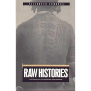 ISBN Raw Histories (Photographs, Anthropology and Museums)