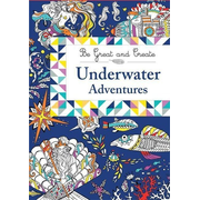 Be Great and Create: Underwater Adventures