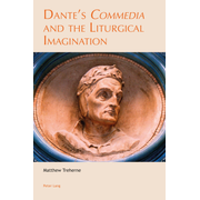 Dante's «Commedia» and the Liturgical Imagination