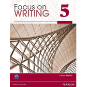 Walsh, L: Focus on Writing 5