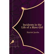 Incidents in the Life of a Slave Girl (Hero Classics)