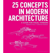 25 Concepts in Modern Architecture