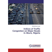 Indices of Traffic Congestion on Major Roads in Akure, Nigeria