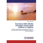 Secretory Otitis Media amongst school-aged children in Nigeria