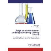 Design and Evaluation of Colon Specific Drug Delivery System
