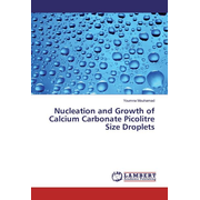 Nucleation and Growth of Calcium Carbonate Picolitre Size Droplets
