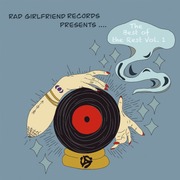 Rad Girlfriend Records Presents: The Best Of The R