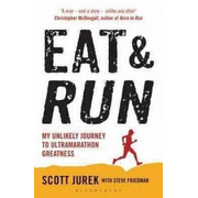 ISBN Eat and Run (My Unlikely Journey to Ultramarathon Greatness)