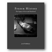 Frozen History - The Legacy of Scott and Shackleton