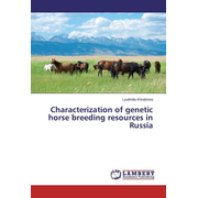 Characterization of genetic horse breeding resources in Russia