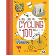 ISBN A History of Cycling in 100 Objects