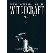 The Ultimate Basic Guide of Witchcraft 2021