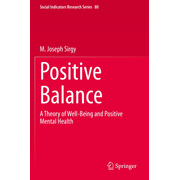 Positive Balance - A Theory of Well-Being and Positive Mental Health