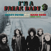 I'm A Freak Baby 3 ~ A Further Journey Through The