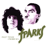 Past Tense: The Best of Sparks
