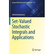 Set-Valued Stochastic Integrals and Applications