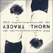 Solo: Songs and Collaborations 1982-2015