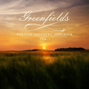 Greenfields: The Gibb Brothers' Songbook (2LP)