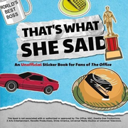 That's What She Said: An Unofficial Sticker Book for Fans of the Office