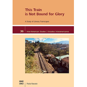 This Train is Not Bound for Glory - A Study of Literary Trainscapes
