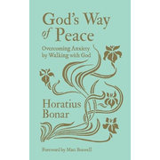 God's Way of Peace: Overcoming Anxiety by Walking with God