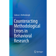Counteracting Methodological Errors in Behavioral Research
