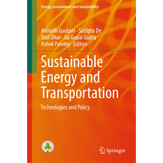 Sustainable Energy and Transportation - Technologies and Policy