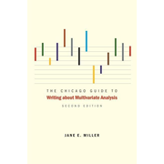 The Chicago Guide to Writing about Multivariate Analysis, Second Edition