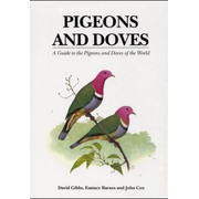 ISBN Pigeons and Doves (A Guide to the Pigeons and Doves of the World)