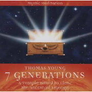 7 GENERATIONS - A temple ritual to clear the ancestral lineage - Guided Meditation by Thomas Young