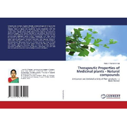 Therapeutic Properties of Medicinal plants - Natural compounds
