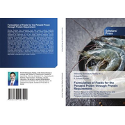 Formulation of Feeds for the Penaeid Prawn through Protein Requirement